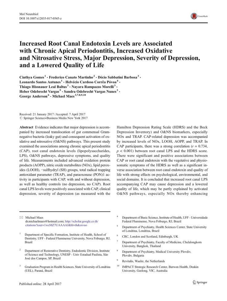 Official Full-Text Paper (PDF): Increased Root Canal Endotoxin Levels are Associated with Chronic Apical Periodontitis, Increased Oxidative and Nitrosative Stress, Major Depression, Severity of Depression, and a Lowered Quality of Life.