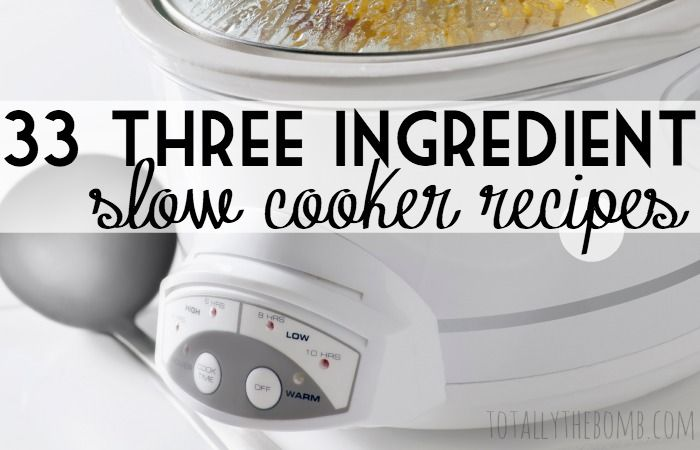 33 3 ingredient slow cooker recipes featured