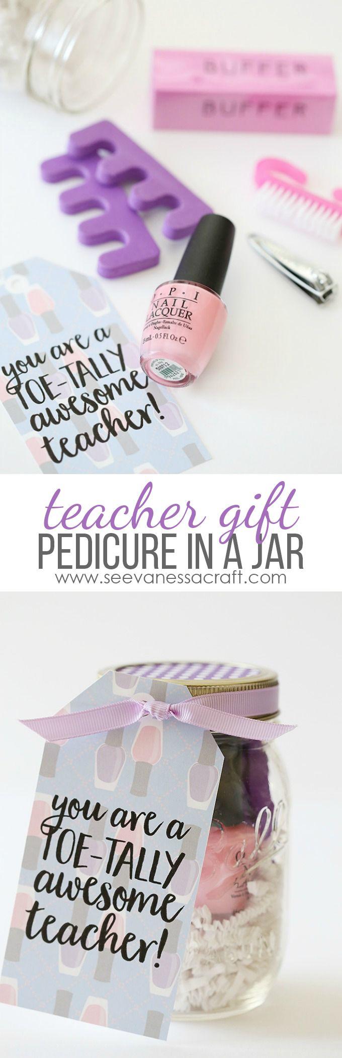 Pedicure in a Jar Teacher Appreciation Week Gift - Teacher or Friend Gift Idea with Free Printable Tags!