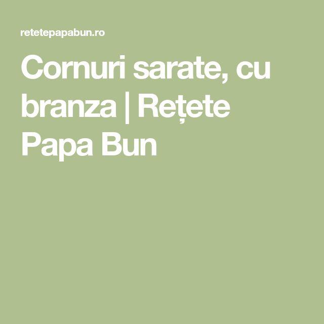 Cornuri sarate, cu branza | Rețete Papa Bun