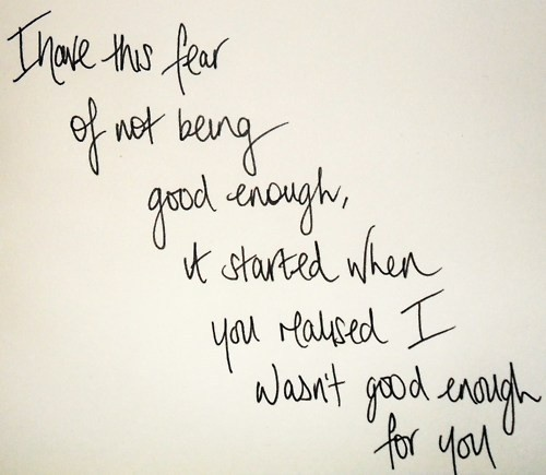 Scared Of Not Being Good Enough Daily Inspiration Quotes
