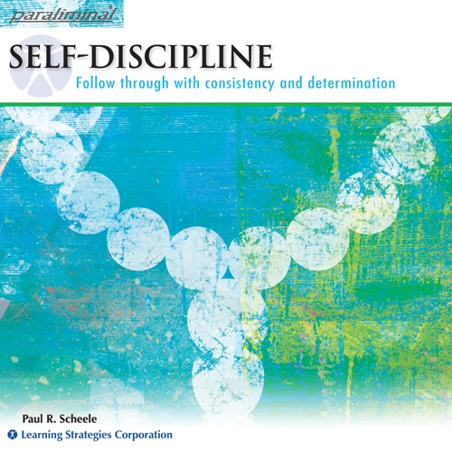Self-Discipline Paraliminal: Follow through with consistency and determination    http://www.learningstrategies.com/Paraliminal/SelfDiscipline.asp