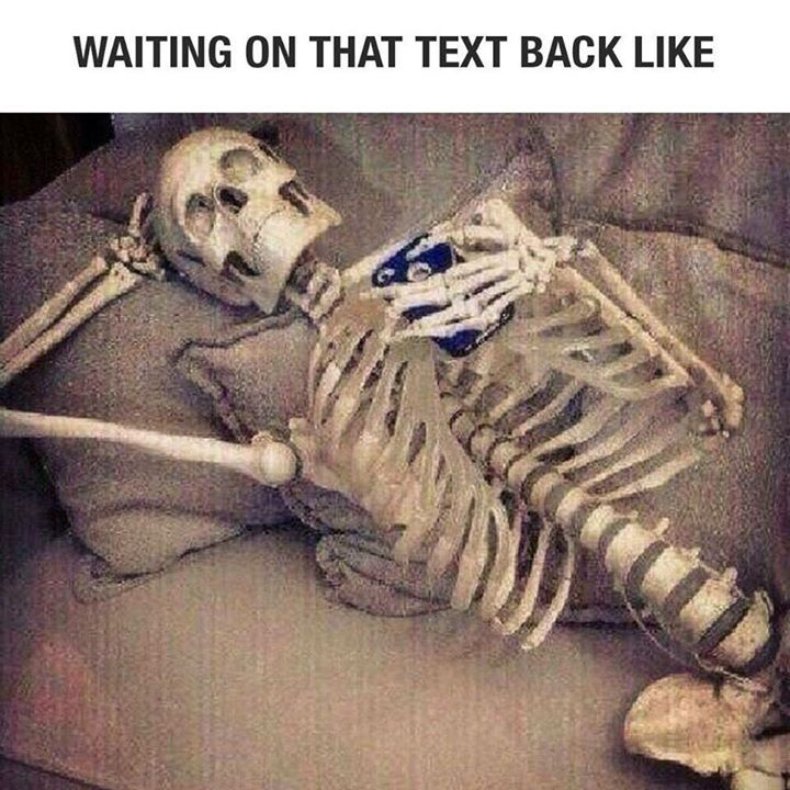 Waiting on that text back like «  Share Gag