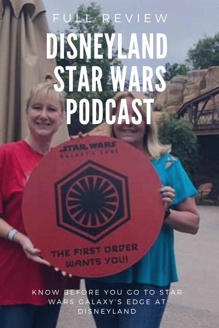Hören Sie sich unsere vollständige Rezension von Disneylands Star Wars Galaxy's Edge Land …