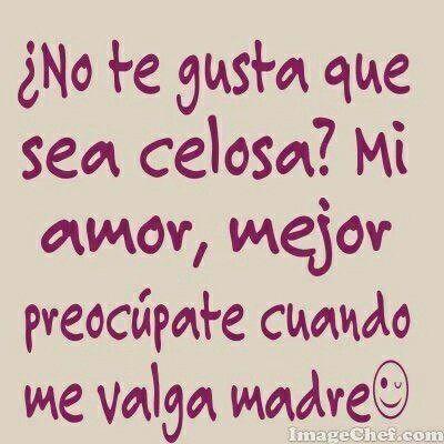 #mujer #celosa #mujer #que #se #importa ;)