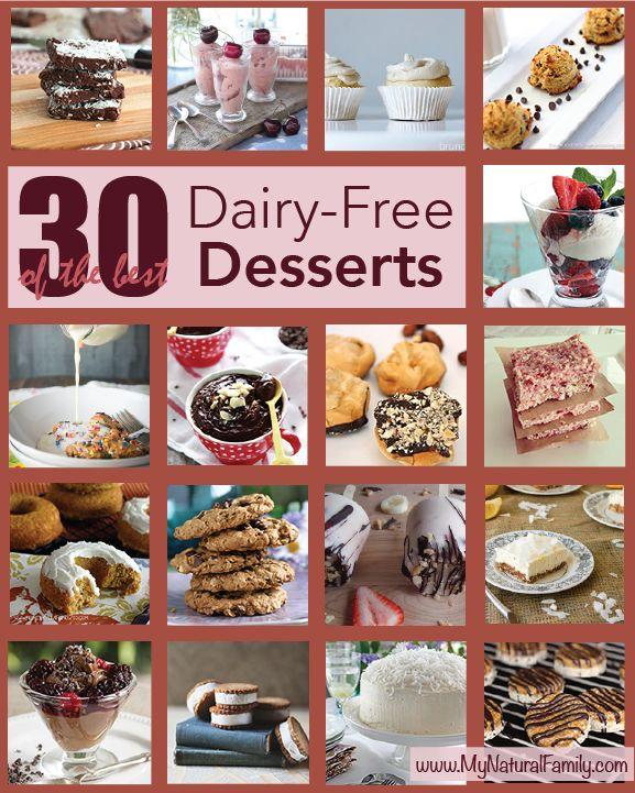 30 of the Best Dairy-Free Dessert Recipes - MyNaturalFamily.com #dairyfree #recipe
