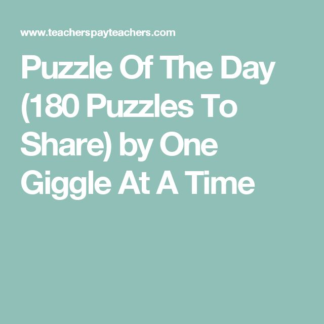 Puzzle Of The Day (180 Puzzles To Share) by One Giggle At A Time