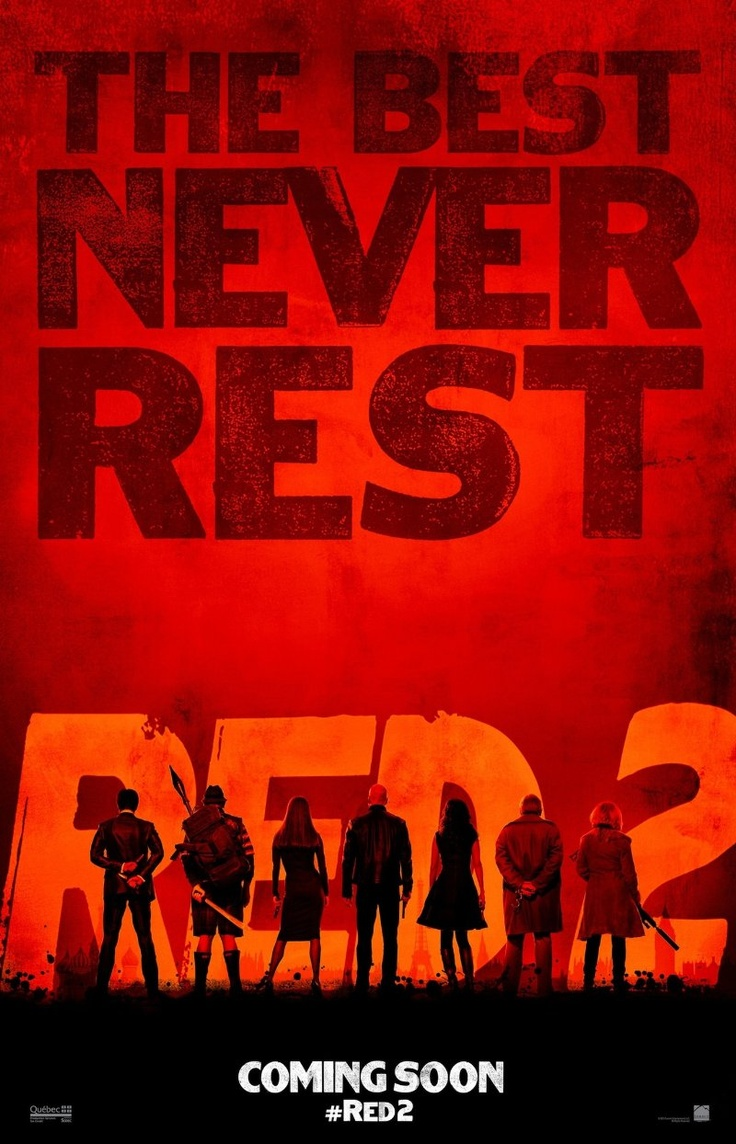 Red 2 (2013) Poster The first one was great but i love any movie that has Bruce Willis and action involved!