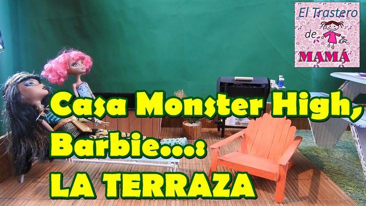 Terraza de Casa Monster High, Barbie, Ever After High con materiales rec...