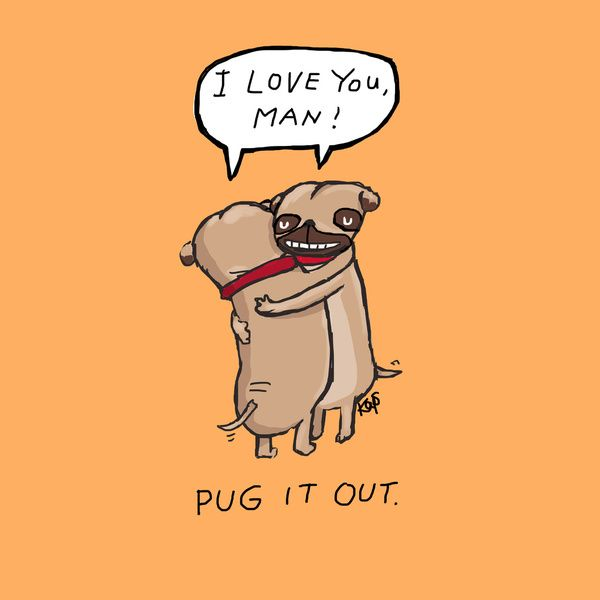 Pug It Out: Puggy Wuggies, Pug Life, Art, Illustration, Dale Keys, Pugs, Dog, Smile, Animal
