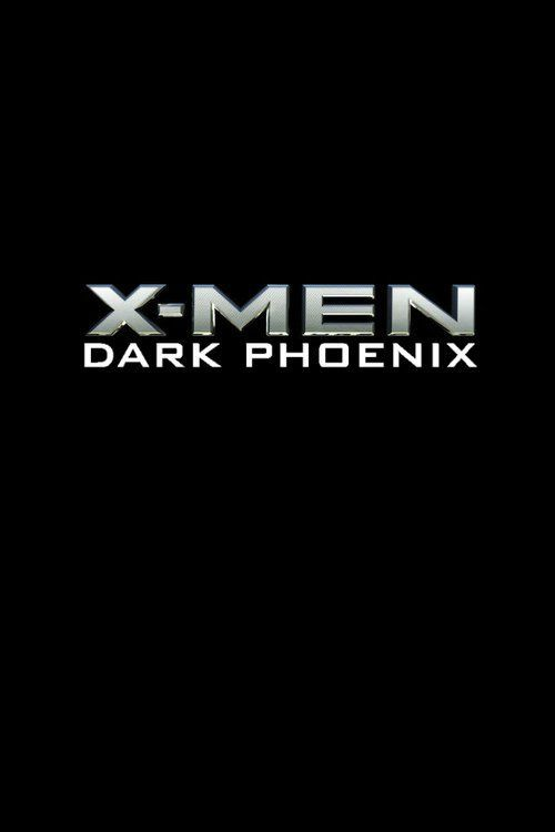Watch X-Men: Dark Phoenix (2018) Full Movie Online Free
