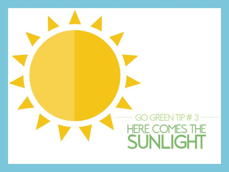 #GoGreen Tip #3: Here Comes the Sunlight - Light at the flick of a switch is a reflex luxury. Net time you're entering a room on a sunny day and find yourself reaching to turn on the light, reach for the drapes to open the view to more environmentally friendly light.