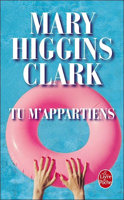 Tu m'appartiens de Mary Higgins Clark. Susan Chandler a acquis une solide réputation de psychologue, grâce notamment à l'émission qu'elle anime sur une radio new-yorkaise. Mais le jour où elle invite l'auteur d'un livre sur des cas non résolus de femmes disparues, sa vie bascule...
