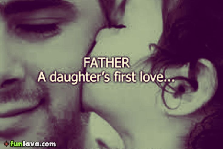 father-daughters-first-love -  Best father daughter love quotes