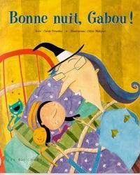 Bonne nuit, Gabou !