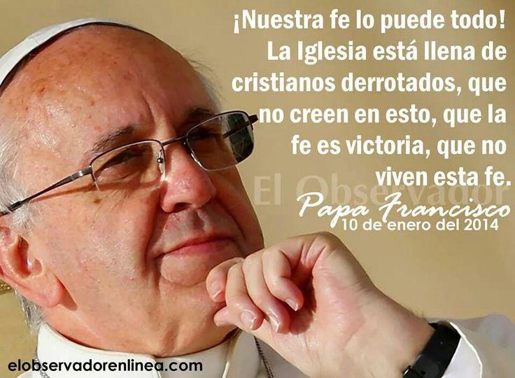 La fe es victoria.
