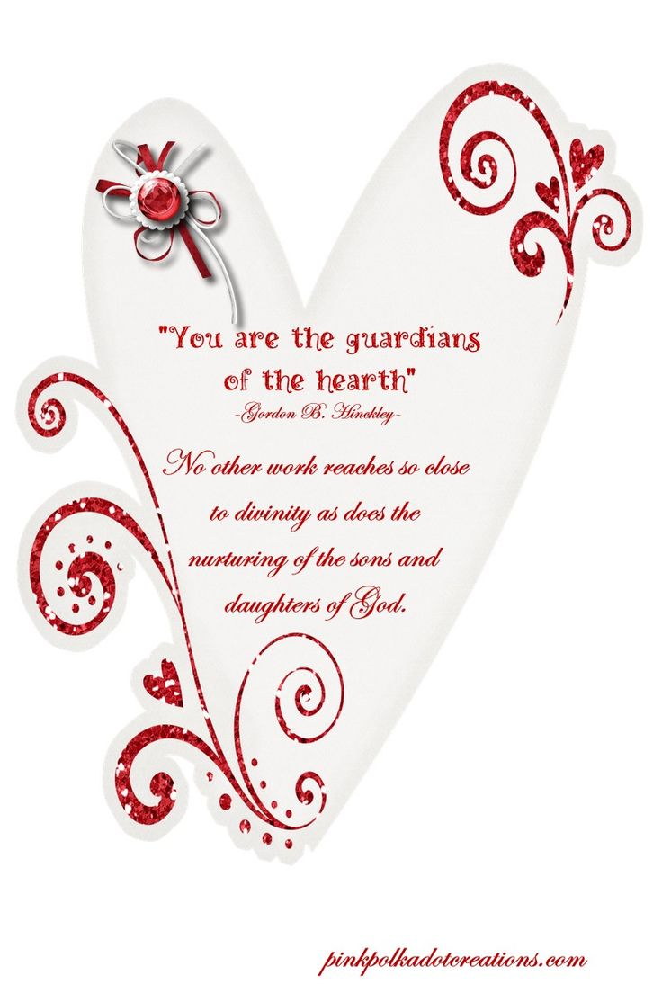 Valentine Visiting Teaching Quotes Relief Society