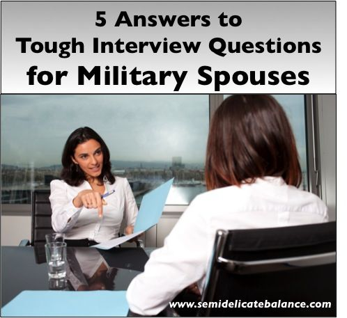 Answers to Interview Questions for Military Spouses | pin now, read before my job interview