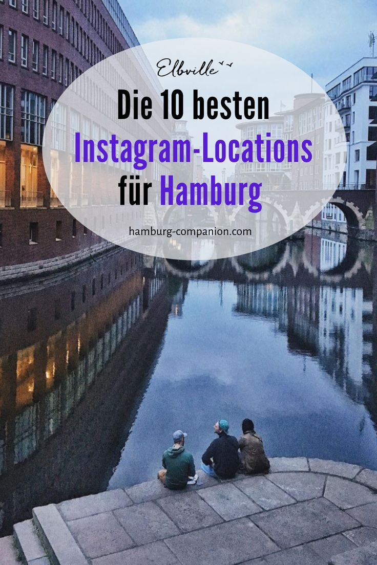 "Hamburg's Instagram Hotspots: 10 great places to ""click""! –"