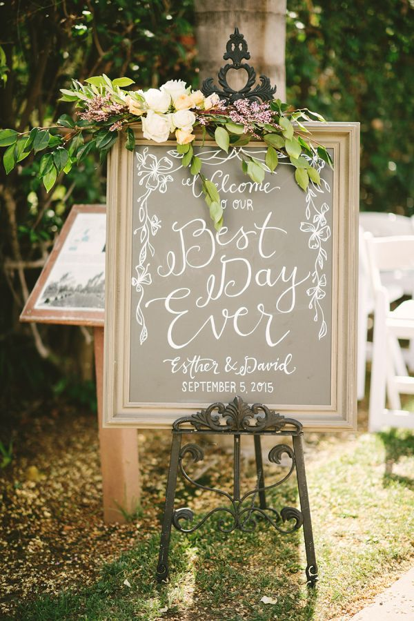 """Welcome to our best day ever"" wedding sign: http://www.stylemepretty.com/california-weddings/fullerton/2016/01/04/rustic-summer-wedding-at-muckenthaler-mansion/ 