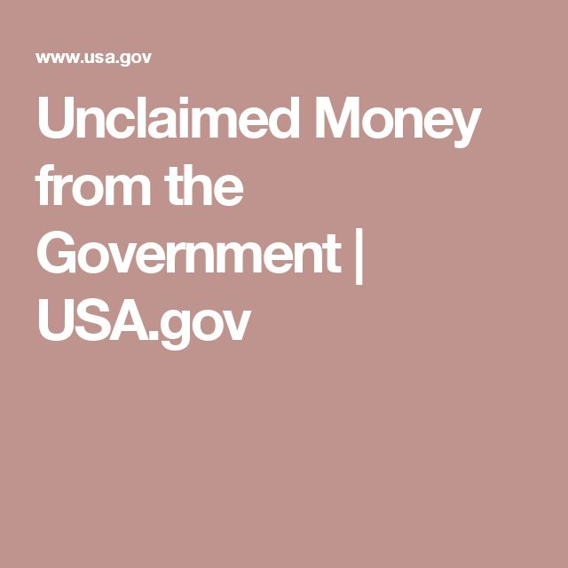 Unclaimed Money from the Government | USA.gov