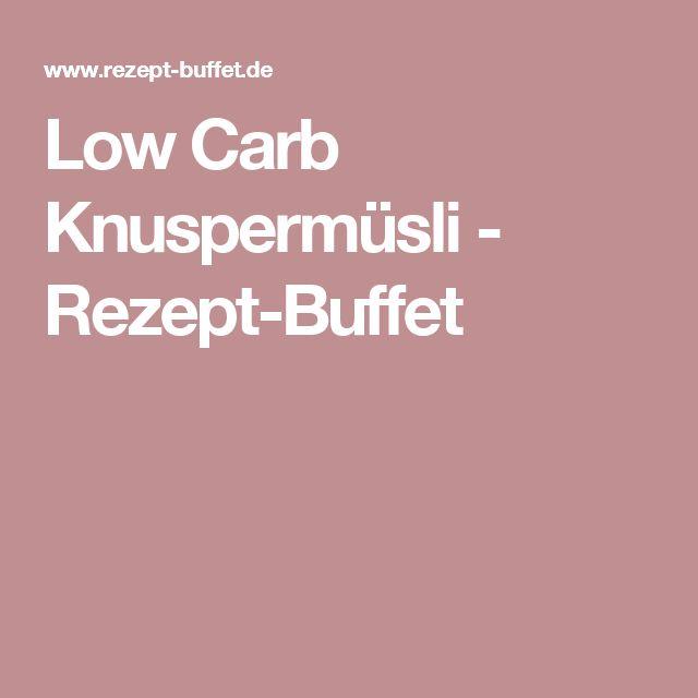Low Carb Knuspermüsli - Rezept-Buffet