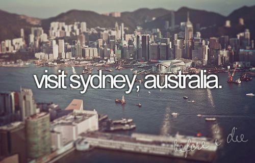 bucket list: visit sydney, australia