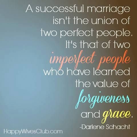 A successful marriage isn't the union of two perfect people. It's that of two imperfect people who have learned the value of forgiveness and grace. - #Love #Marriage #Quote