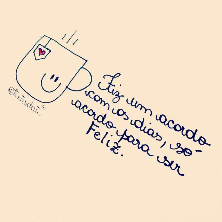 Ser feliz é o que me basta !!