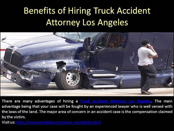 There are many advantages of hiring a Truck Accident