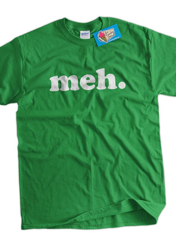 meh funny tshirt  Geek Nerd Cool Art Screen Printed T-Shirt Mens Ladies Womens Youth Funny Geek Gift on Etsy, $14.99
