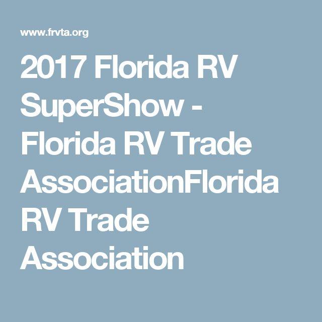 2017 Florida RV SuperShow - Florida RV Trade AssociationFlorida RV Trade Association
