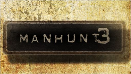 Manhunt 3 (1. Asus Ericsson Studios 2. Rockstar Games 3. Other Design)