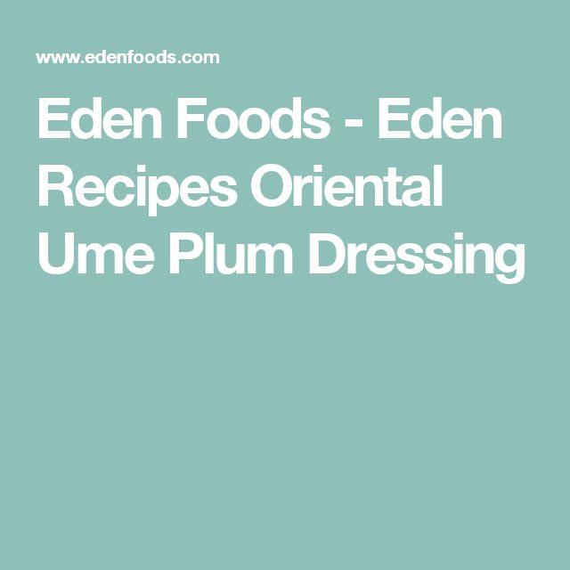 Eden Foods - Eden Recipes Oriental Ume Plum Dressing