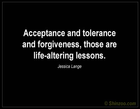tolerance quotes for kids | Acceptance Quotes, Sayings About Acceptance -And Other Quotes About ...