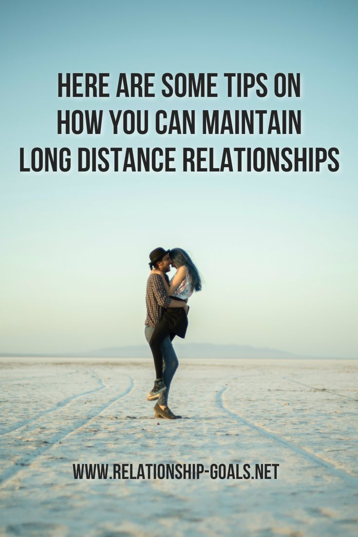 Tips on How You Can Maintain Long Distance Relationships | -Life