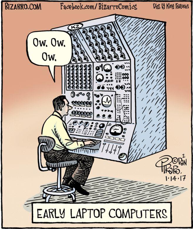 Early on in development, the Dawn of the Laptop — Bizarro Cartoon