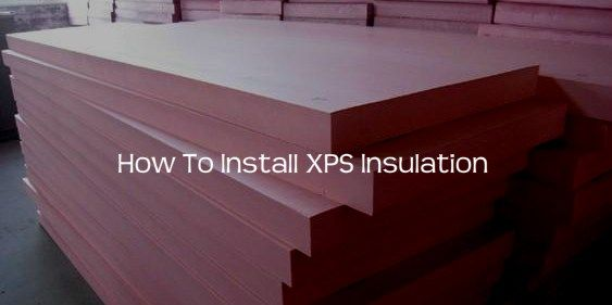 Do-It-Yourself How-To: Installing XPS (Extruded Polystyrene) Foam-board Insulation