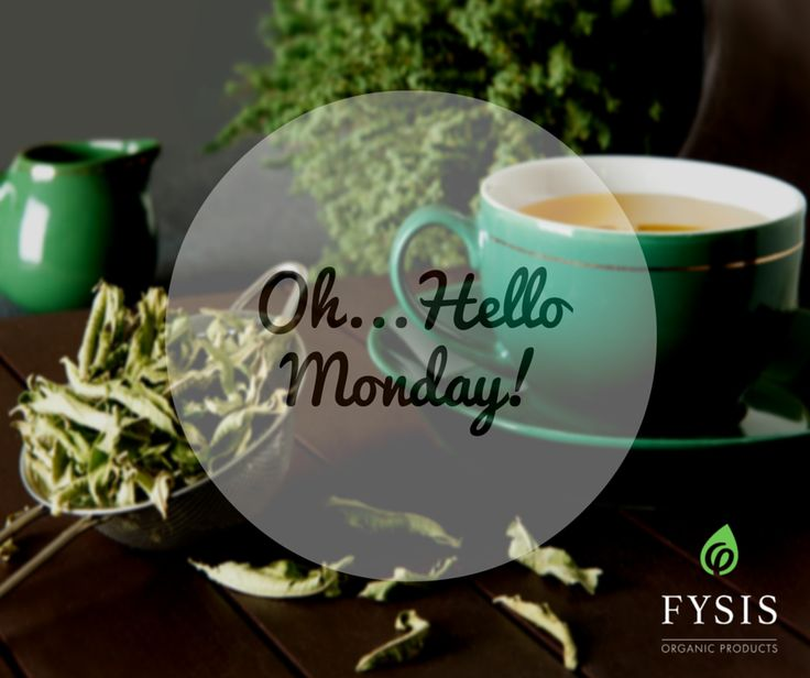 Lemon Verbena Tea - A wonderful way to start your week