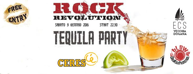 Rock Revolution 2016 - Free Tequila Party