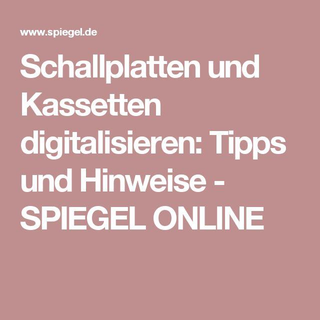 Schallplatten und Kassetten digitalisieren: Tipps und Hinweise - SPIEGEL ONLINE