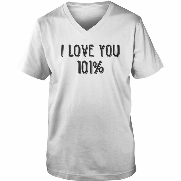 i love you 101 percent, Order HERE ==> https://www.sunfrog.com/LifeStyle/135675097-973549466.html?48546, Please tag & share with your friends who would love it, cute saying, redhead freckles, redheads curvy #firehouse , #parenting, #men  confidence #quote, #quote for teens, movie quote, quotes deep   #quote #sayings #quotes #saying #redhead #entertainment #ginger #food #drink #gardening #geek #hair #beauty #health #fitness #history