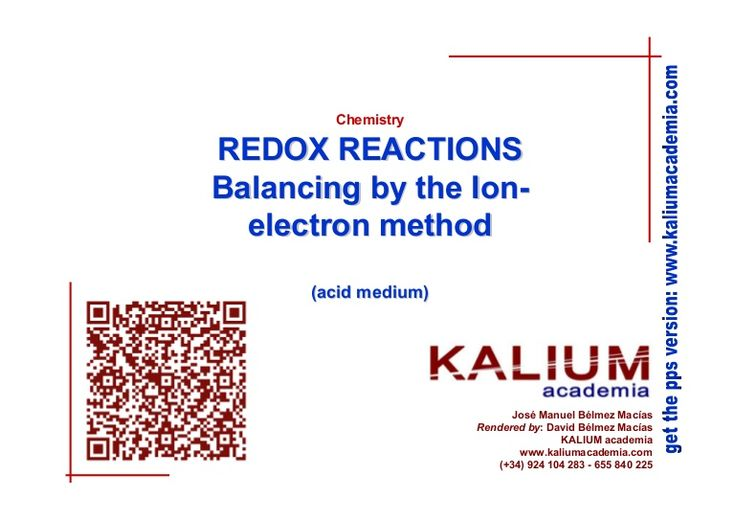 REDOX reactions Balancing by the Ion-electro method (acid medium) by KALIUM academia via slideshare