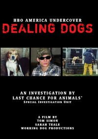 "HBO's ""Dealing Dogs"" DVD: Documentary about LCA's undercover investigation into pet theft."
