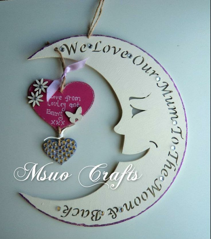 'WE LOVE OUR MUM TO THE MOON AND BACK' wooden hanging plaque. The stars can be personalized with your own names or a short message. The edges of the moon and stars are glittered to add to the magic. Beautiful gift from child to adult for mothers day. For more gifts ideas, visit www.myourcrafts.co.uk