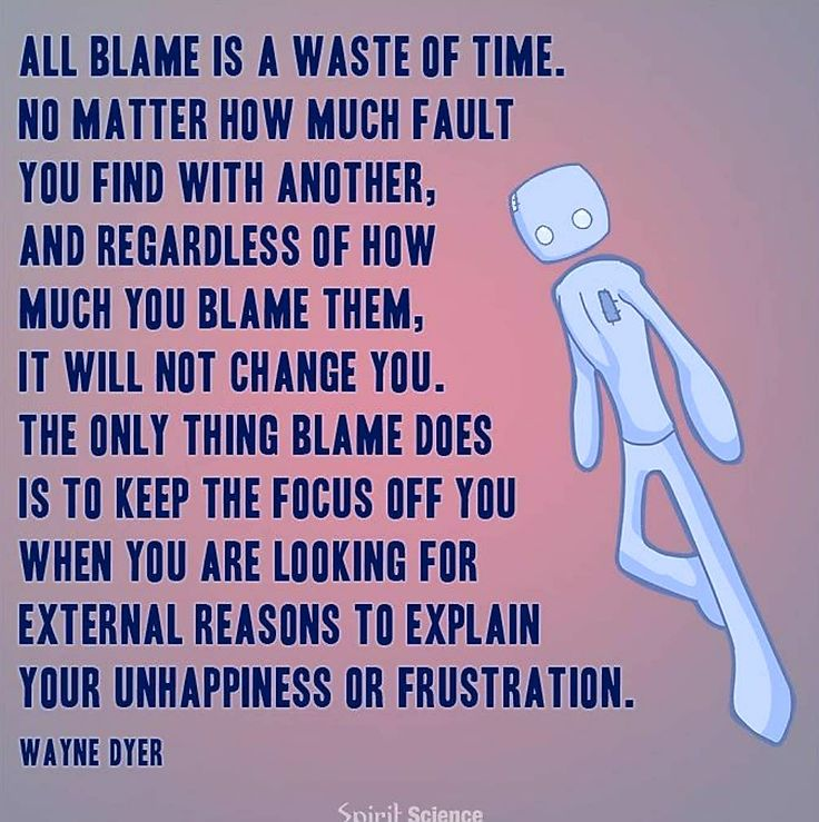 The 25 Best Blaming Others Quotes Ideas On Pinterest