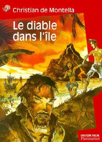 Le diable dans l'île - Christian de Montella - Flammarion - Castor Poche