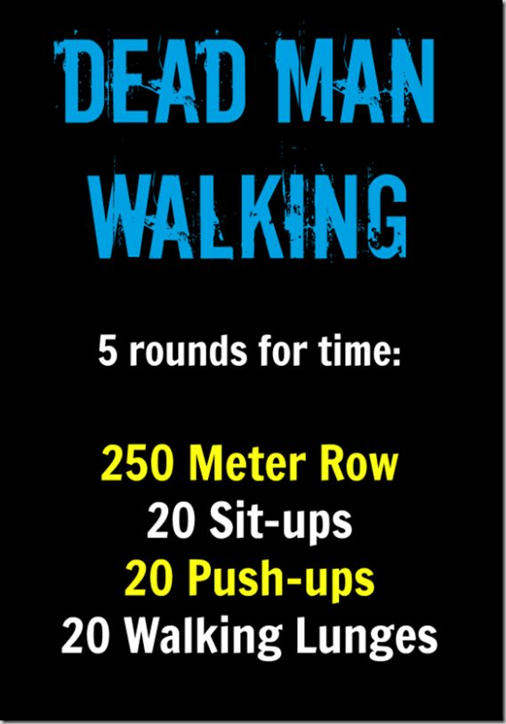 Dead Man Walking WOD-- for me-- do at St. Charles!!