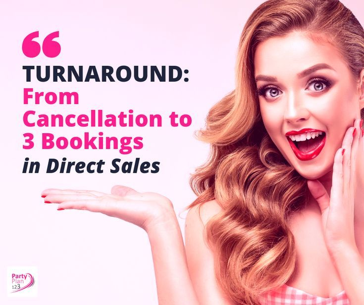 Turnaround From Cancellation To 3 Bookings Party Planning