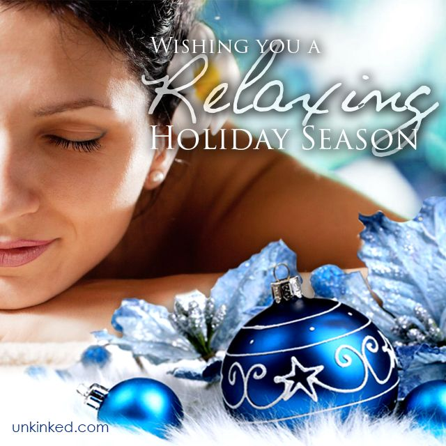 Wishing you a Relaxing and Joyful Holidays..  #Unkinked #MobileMassage #Therapy #Unwind #Relax #Calmyourmind #HolidayGreetings